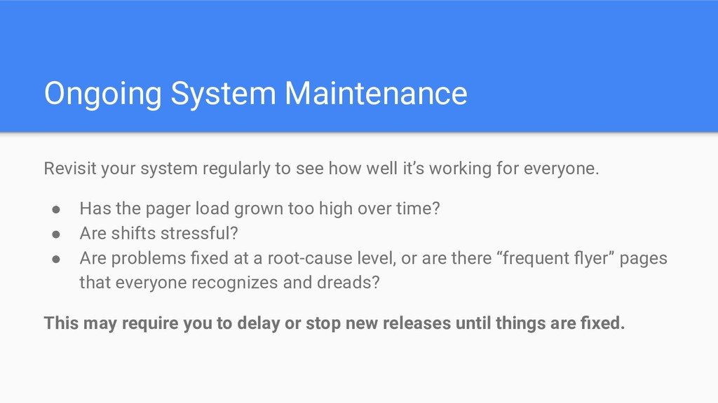 Ongoing System Maintenance Revisit your system ...