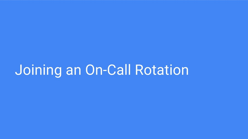 Joining an On-Call Rotation