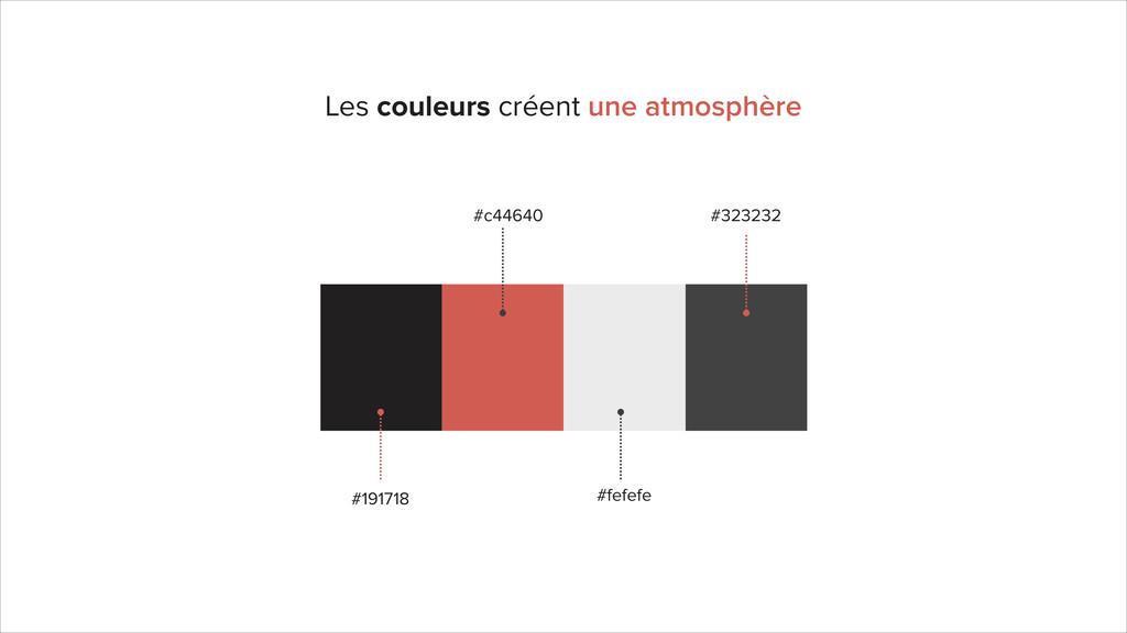 Les couleurs créent une atmosphère #191718 #c44...
