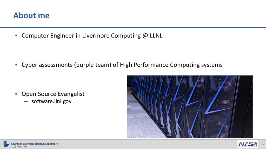 LLNL-PRES-749351 2 § Computer Engineer in Liver...