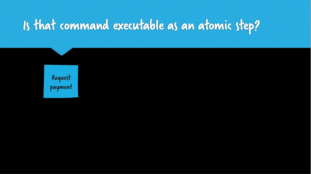 Is that command executable as an atomic step? R...
