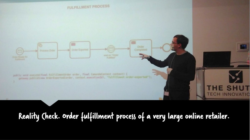 Reality Check. Order fulfillment process of a v...