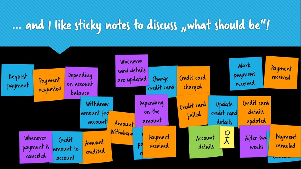 "… and I like sticky notes to discuss ""what shou..."