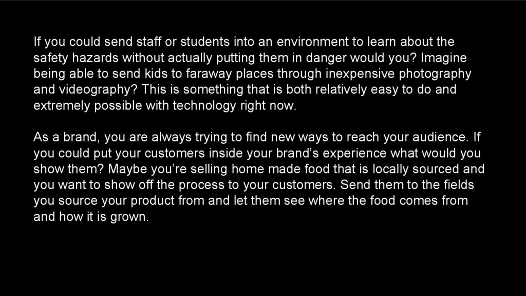 If you could send staff or students into an env...