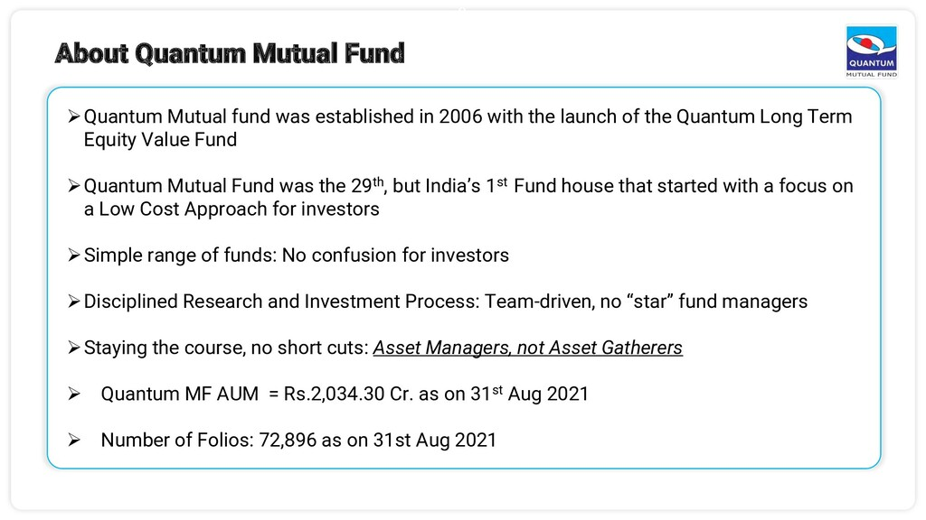 8 ➢Quantum Mutual fund was established in 2006 ...