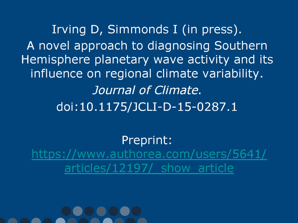Irving D, Simmonds I (in press). A novel approa...