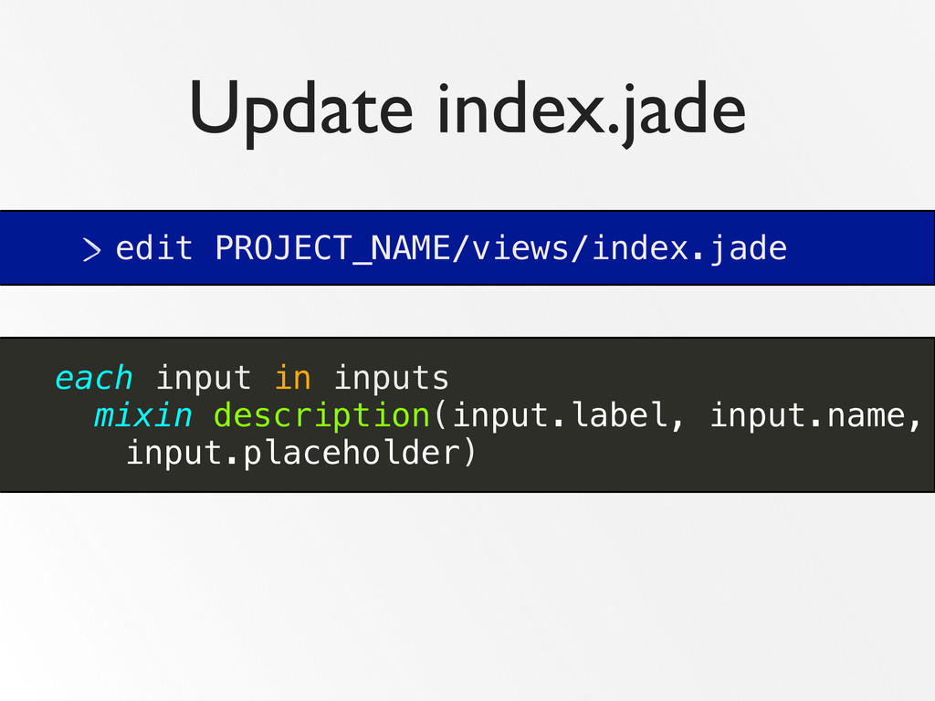 Update index.jade edit PROJECT_NAME/views/index...