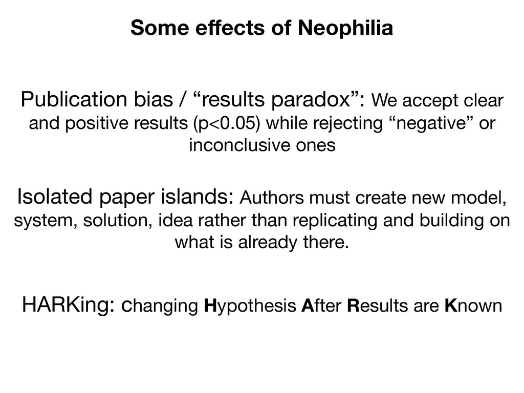 """Some effects of Neophilia Publication bias / """"re..."""