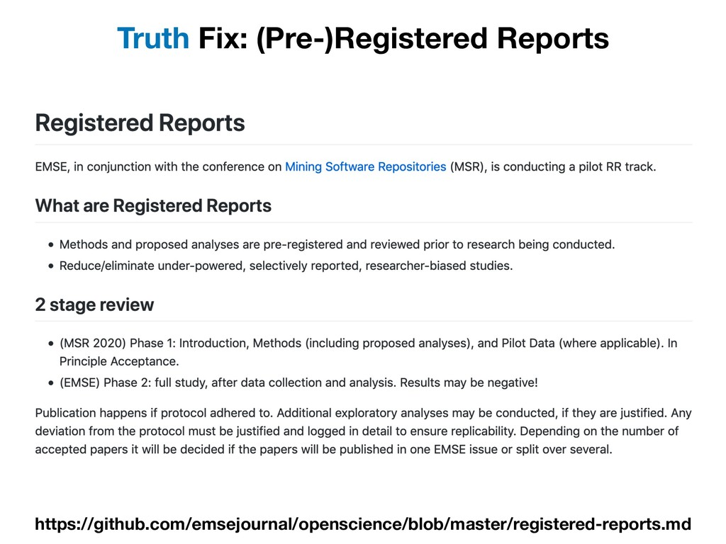 Truth Fix: (Pre-)Registered Reports https://git...