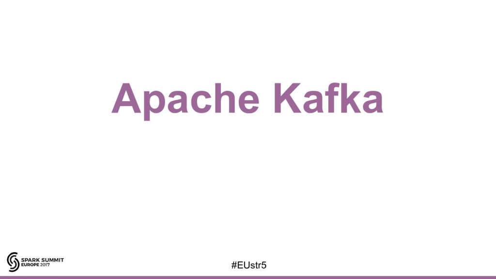 Apache Kafka #EUstr5