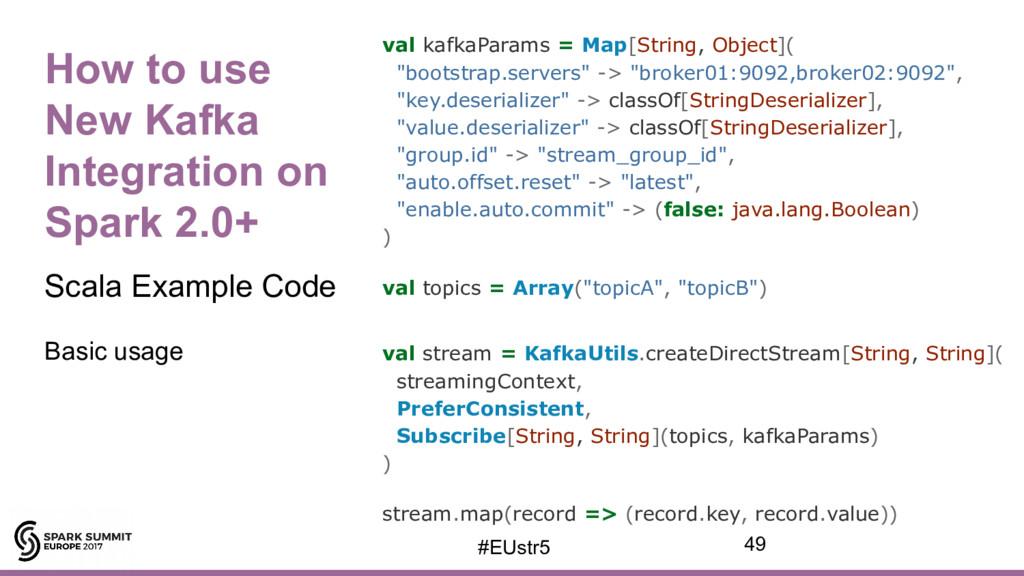 How to use New Kafka Integration on Spark 2.0+ ...