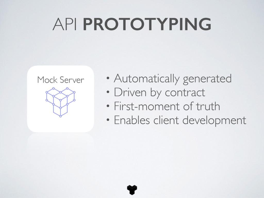 API PROTOTYPING • Automatically generated • Dri...