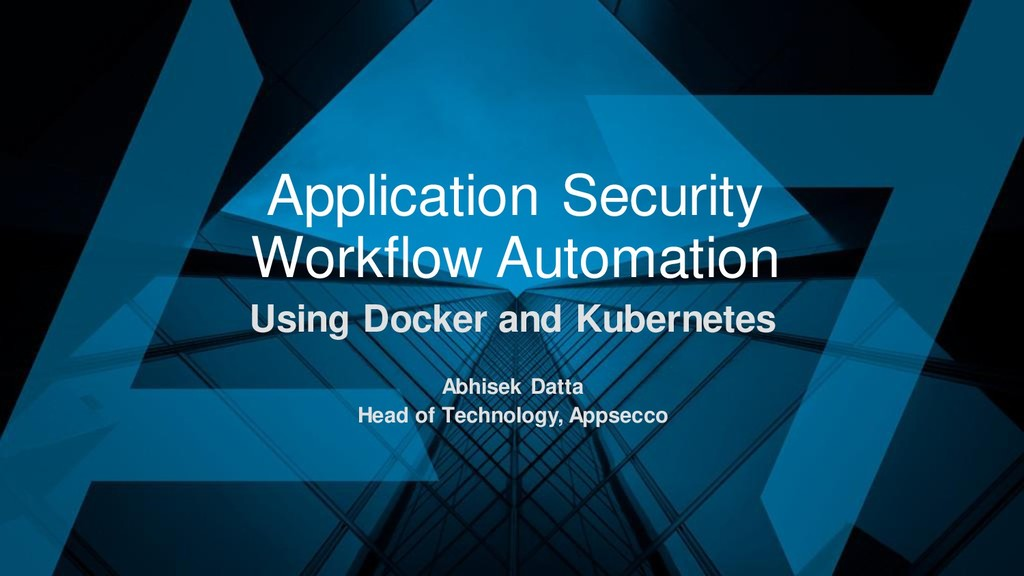 Application Security Workflow Automation Using ...