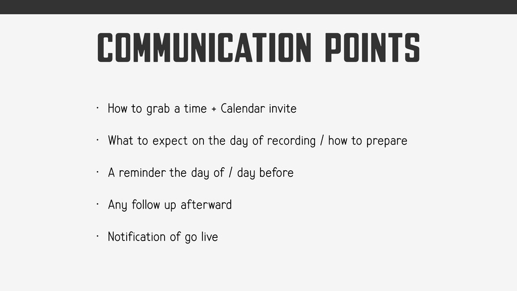 COMMUNICATION POINTS • How to grab a time + Cal...