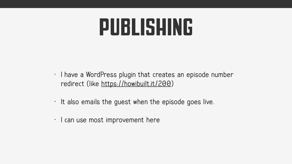 PUBLISHING • I have a WordPress plugin that cre...