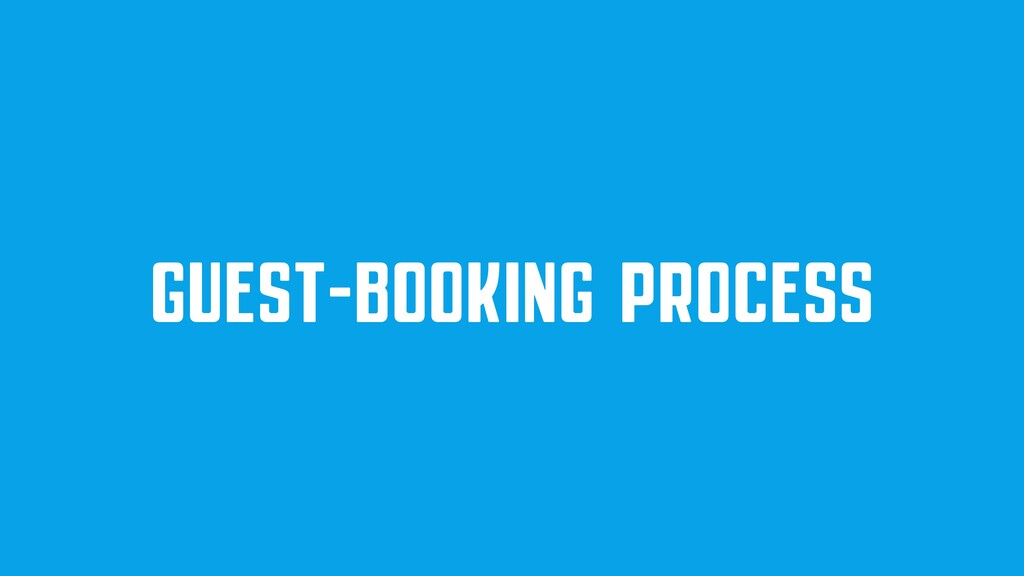 GUEST-BOOKING PROCESS