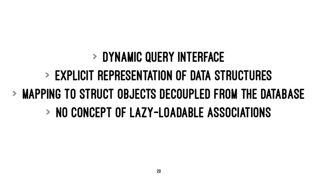 > Dynamic query interface > Explicit representa...