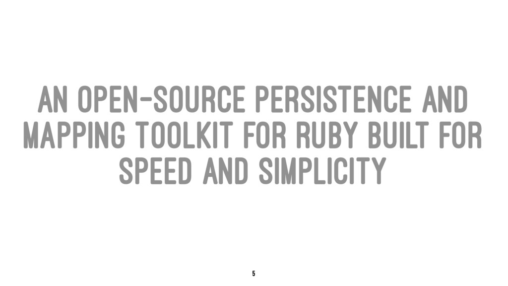 an open-source persistence and mapping toolkit ...