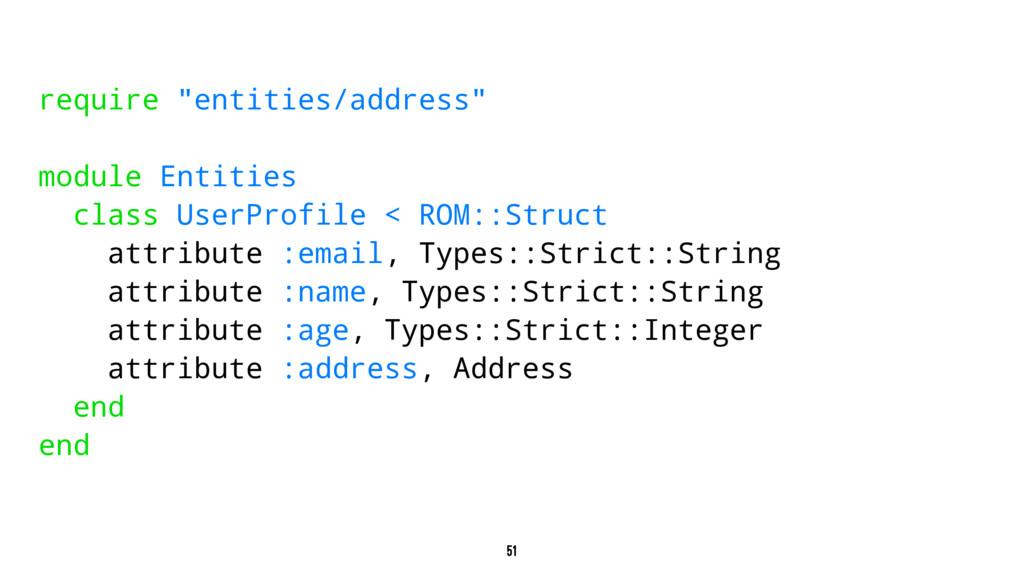 "require ""entities/address"" module Entities clas..."