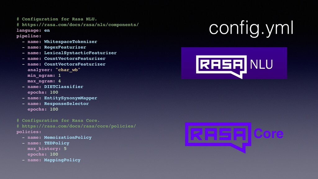 config.yml # Configuration for Rasa NLU. # https...