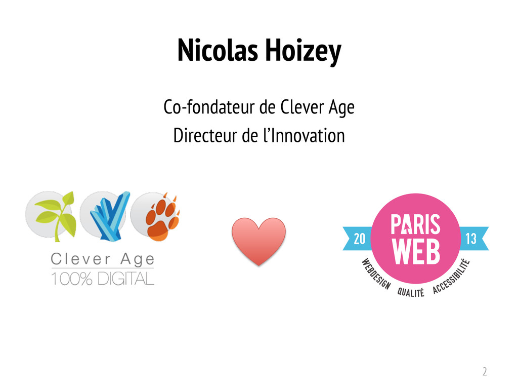 Nicolas Hoizey Co-fondateur de Clever Age Direc...