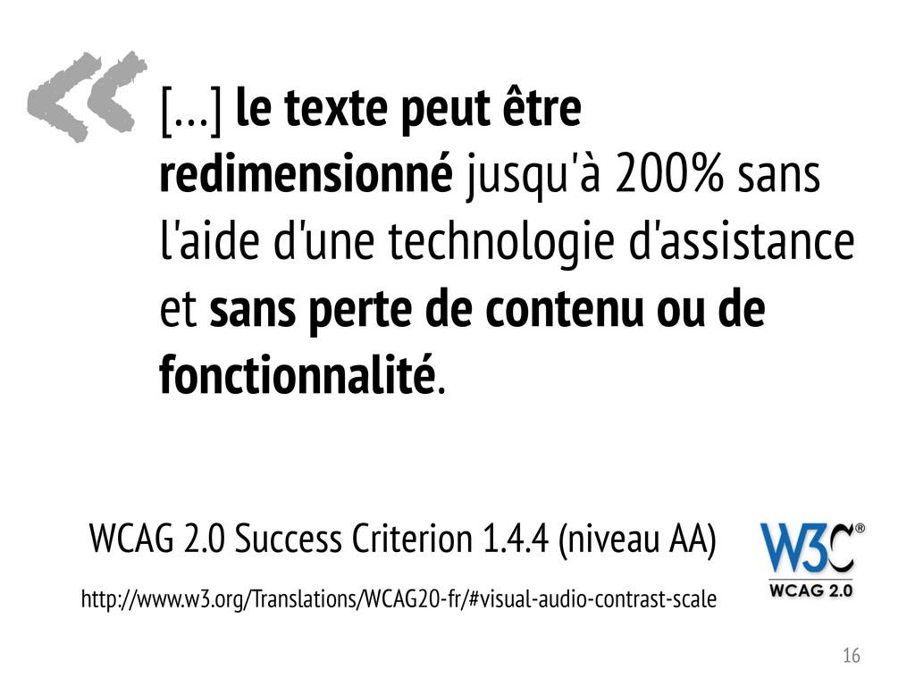 « WCAG 2.0 Success Criterion 1.4.4 (niveau AA) ...