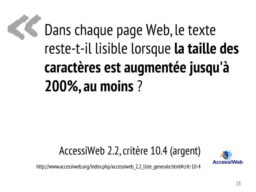« AccessiWeb 2.2, critère 10.4 (argent) Dans ch...
