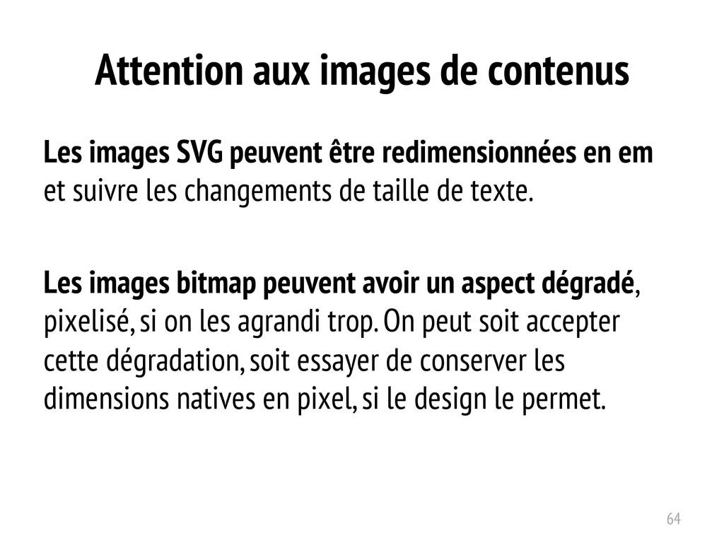 Attention aux images de contenus Les images SVG...
