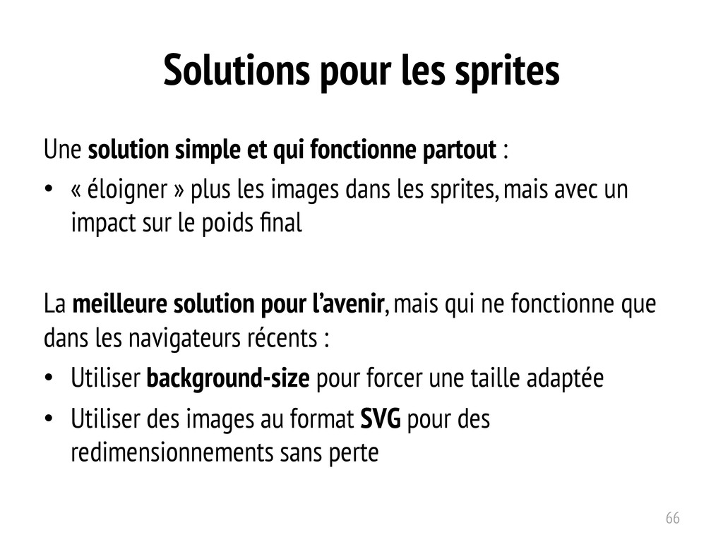 Solutions pour les sprites Une solution simple ...