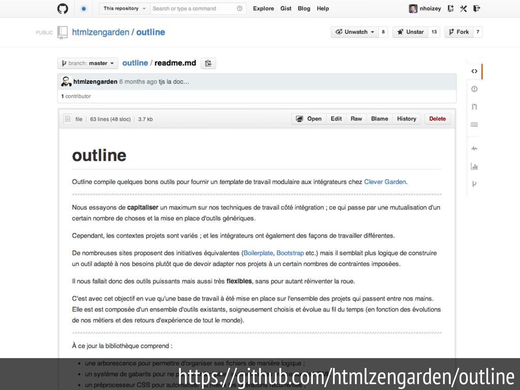74 https://github.com/htmlzengarden/outline