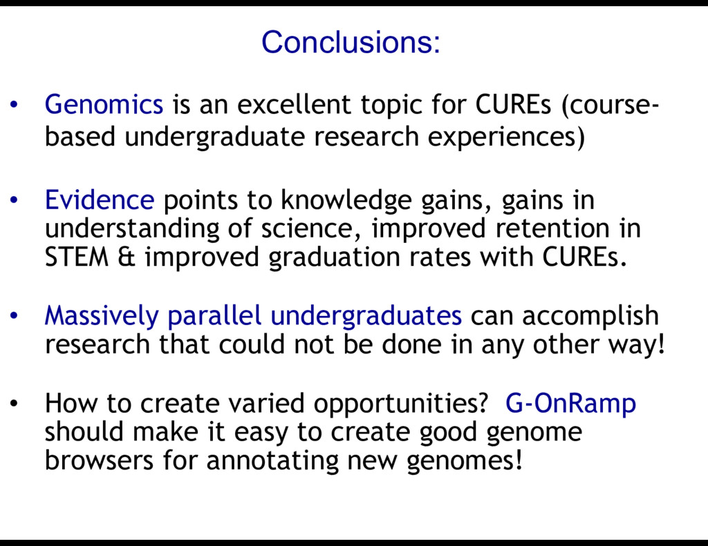 Conclusions: • Genomics is an excellent topic f...