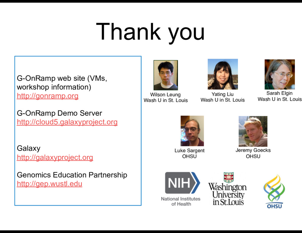 Thank you G-OnRamp web site (VMs, workshop info...