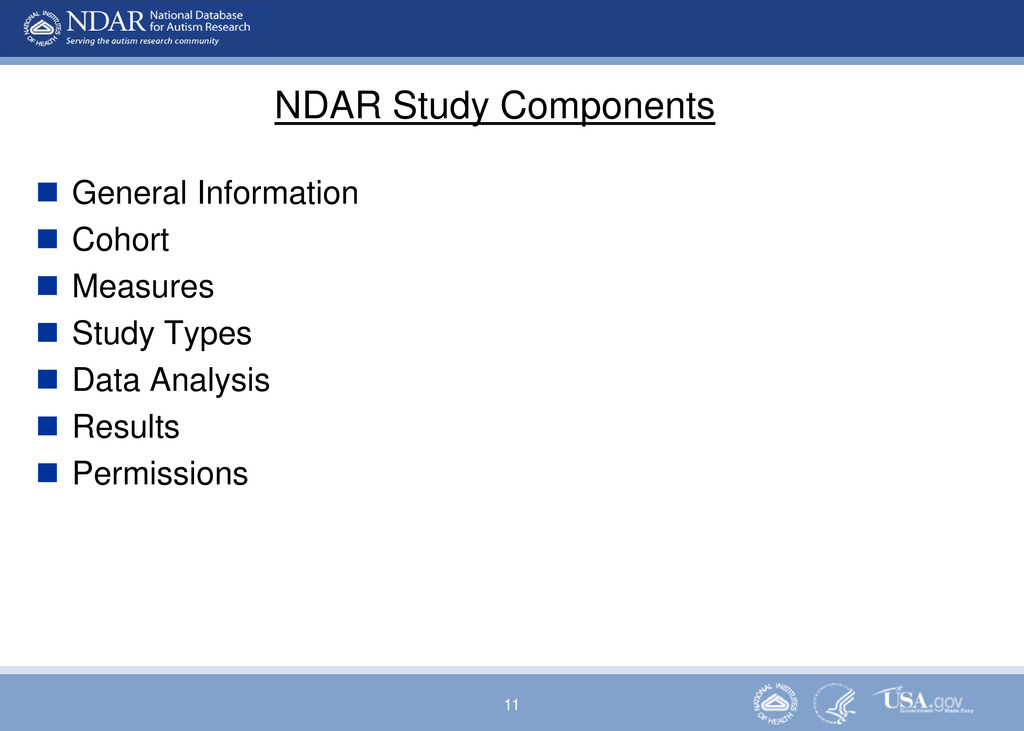 11 NDAR Study Components  General Information ...