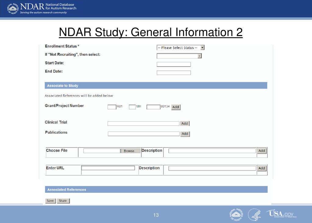 13 NDAR Study: General Information 2