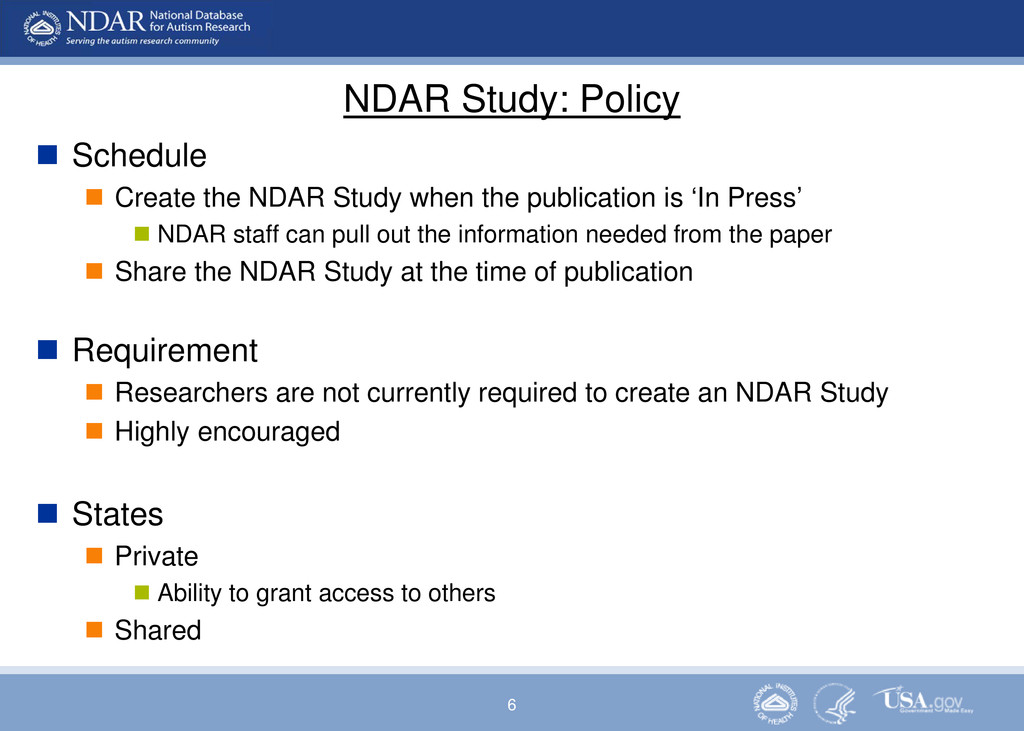 6 NDAR Study: Policy  Schedule  Create the ND...