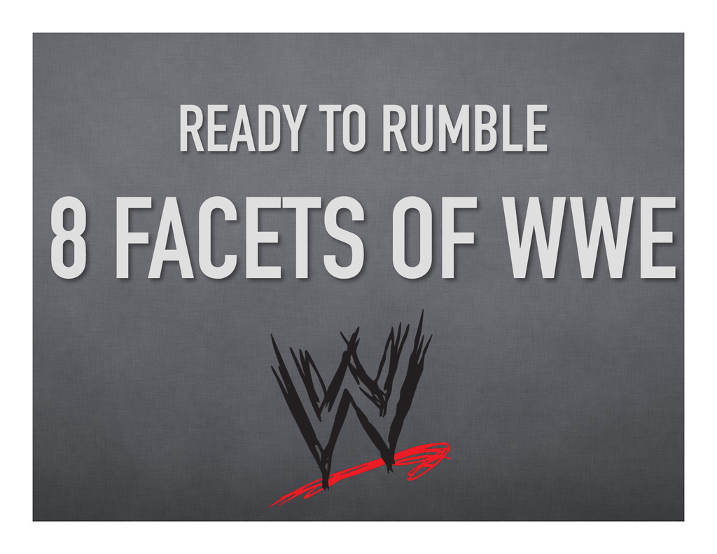 READY TO RUMBLE 8 FACETS OF WWE