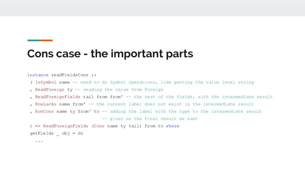 Cons case - the important parts instance readFi...