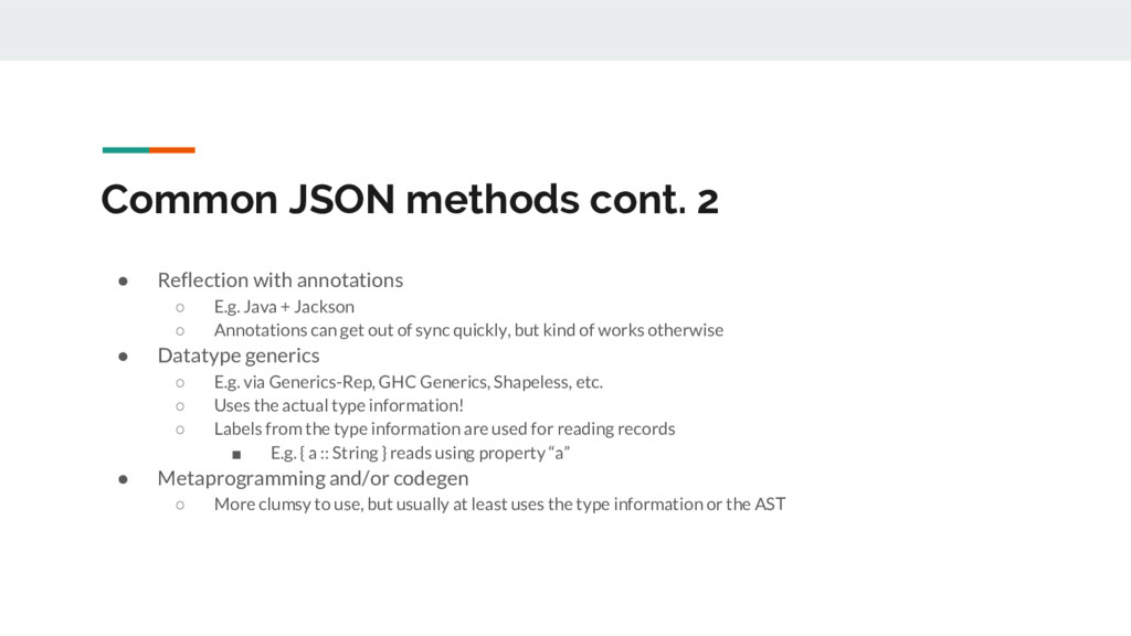 Common JSON methods cont. 2 ● Reflection with a...