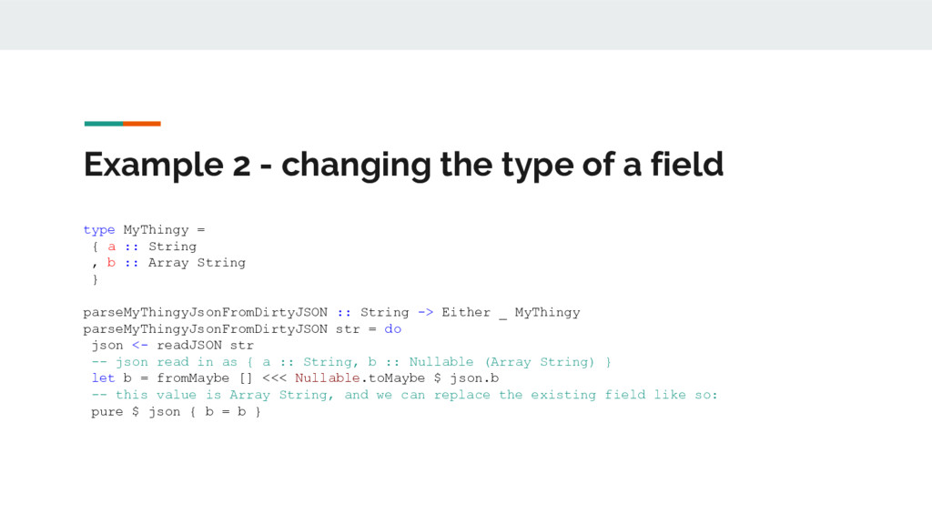 Example 2 - changing the type of a field type M...