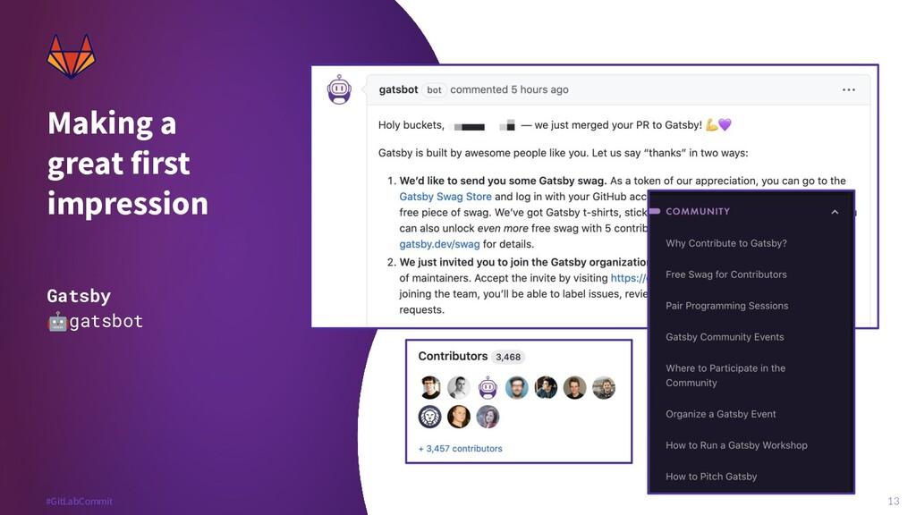 13 #GitLabCommit #GitLabCommit Making a great f...