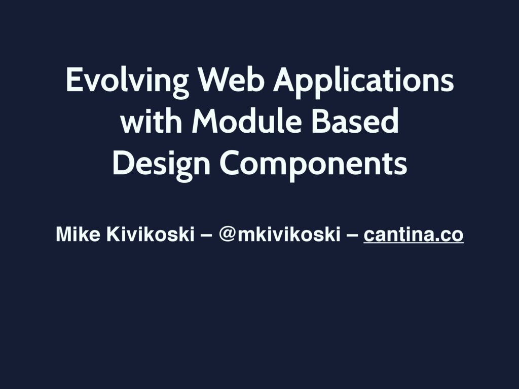 Evolving Web Applications with Module Based  D...