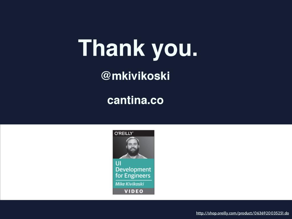 Thank you. @mkivikoski cantina.co http://shop.o...