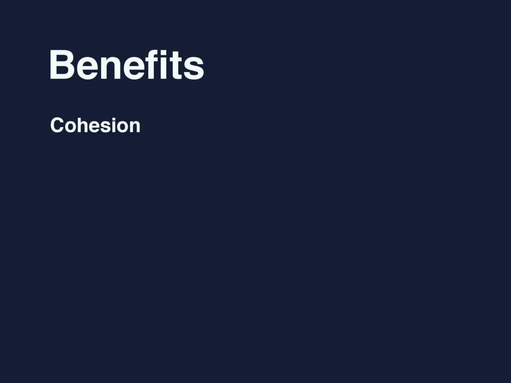 Benefits Cohesion