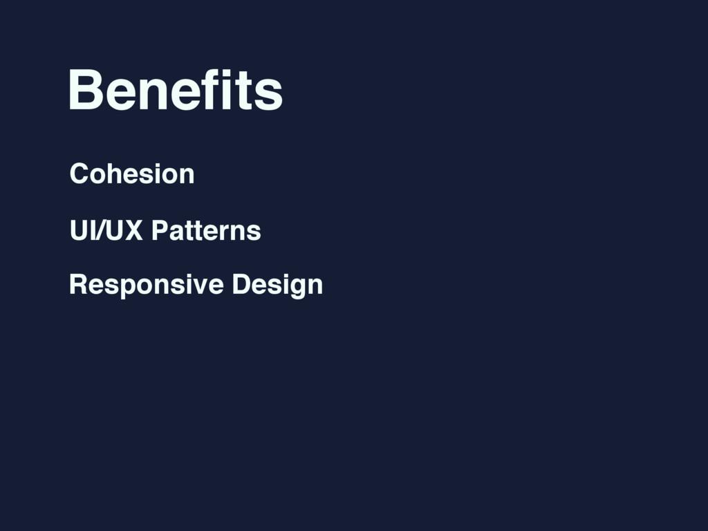 Benefits Cohesion UI/UX Patterns Responsive Desi...