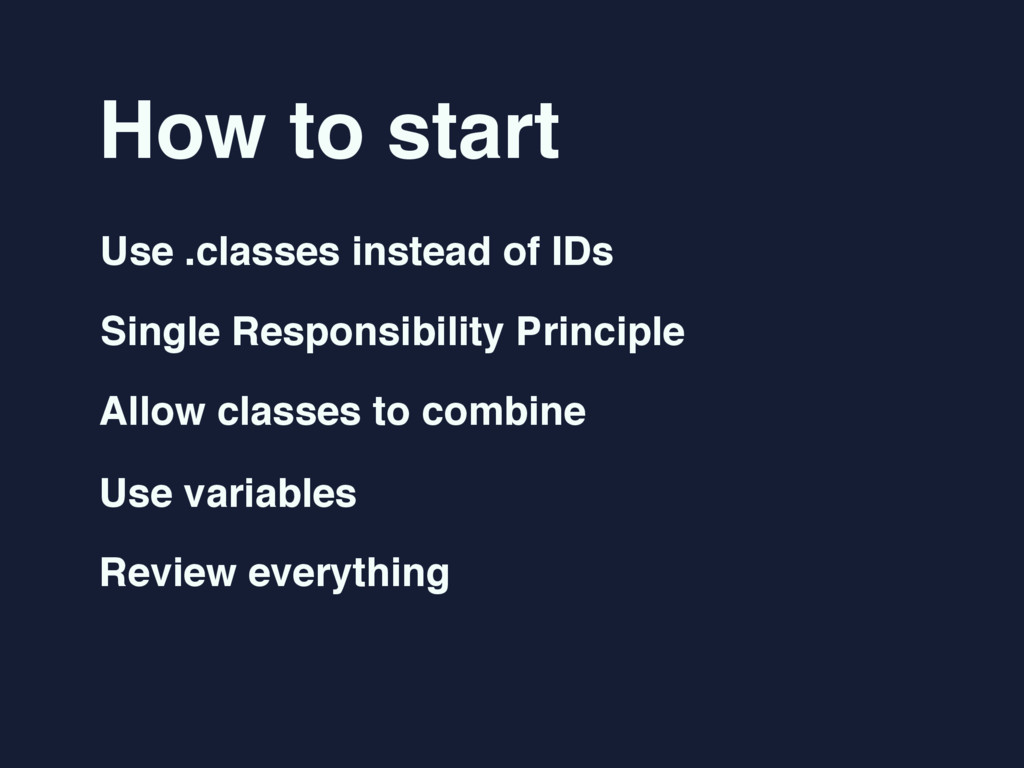 How to start Use .classes instead of IDs Single...