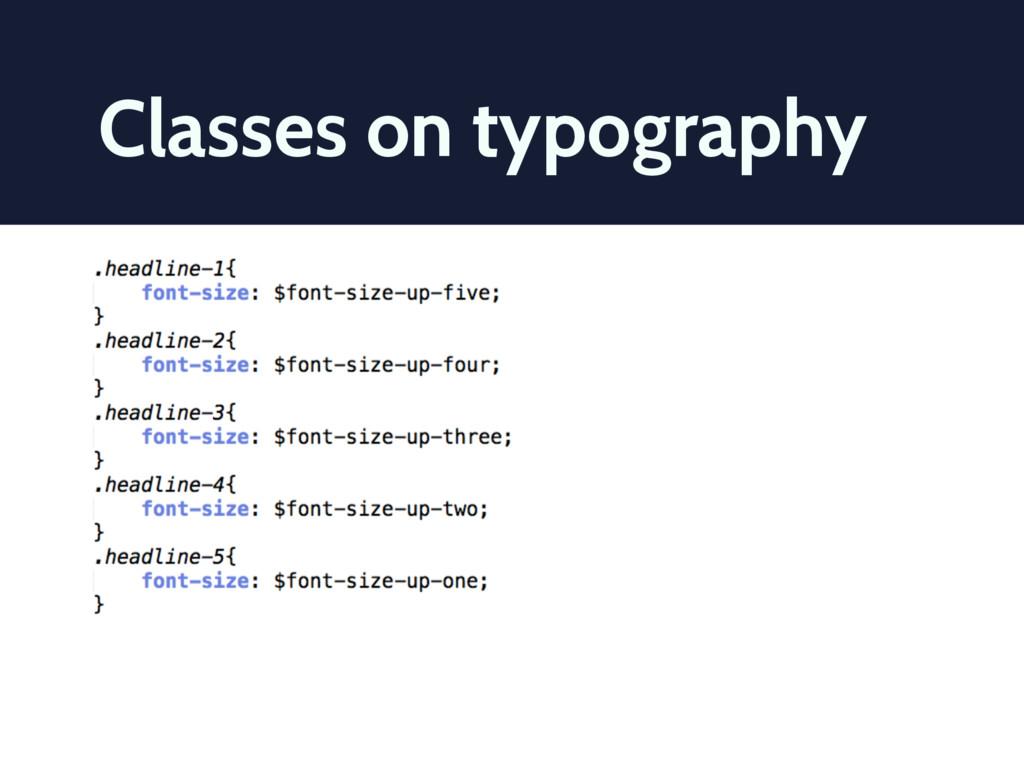 Classes on typography