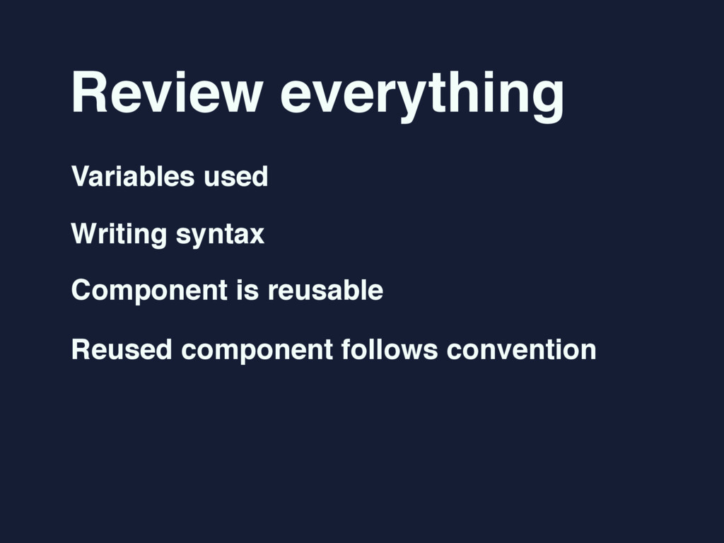 Review everything Variables used Writing syntax...