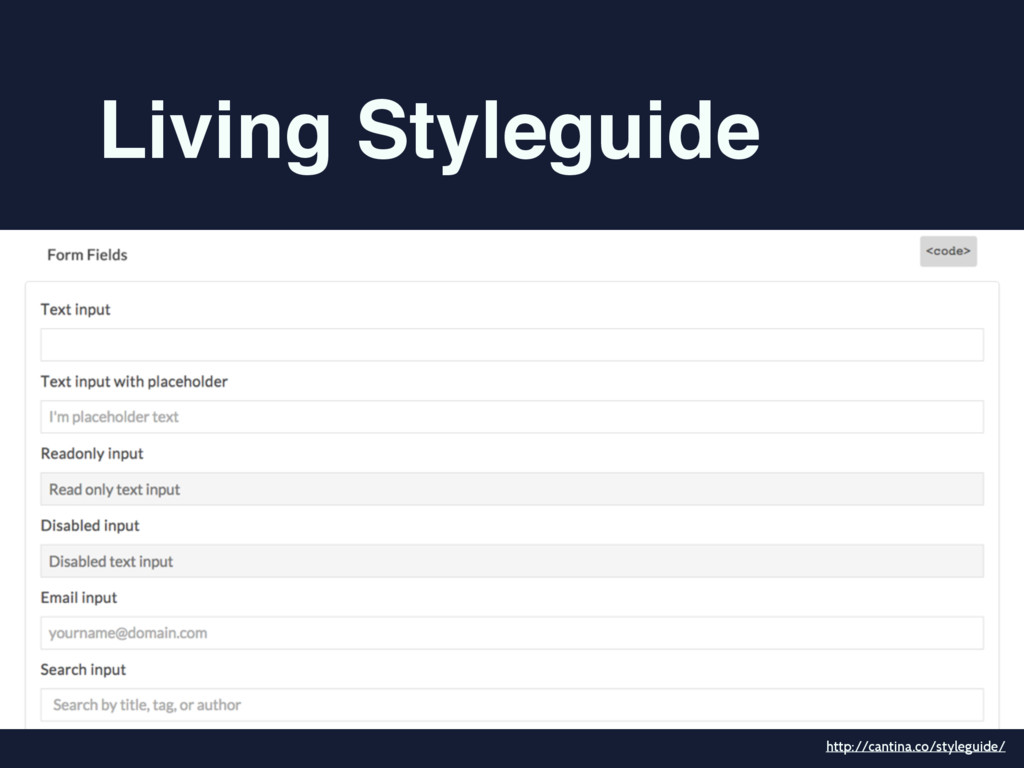 Living Styleguide http://cantina.co/styleguide/