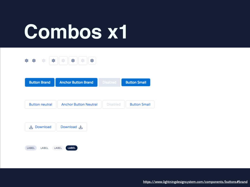 Combos x1 https://www.lightningdesignsystem.com...