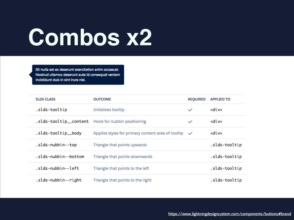 Combos x2 https://www.lightningdesignsystem.com...